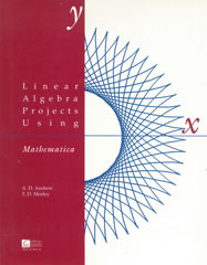 Linear Algebra Projects Using Mathematica