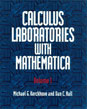 Calculus Laboratories with Mathematica, Volume 1