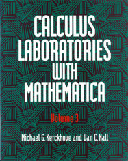Calculus Laboratories with Mathematica, Volume 3