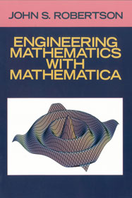 Engineering Mathematics with Mathematica