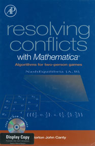 Resolving Conflicts with Mathematica: Algorithms for Two-Person Games