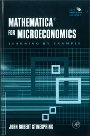 Mathematica for Microeconomics: Learning by Example