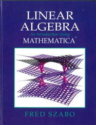 Linear Algebra: An Introduction Using Mathematica