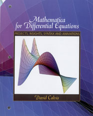 Mathematica for Differential Equations: Projects, Insights, Syntax and Animations