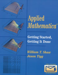 Applied Mathematica: Getting Started, Getting It Done