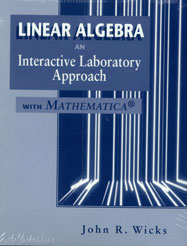 Linear Algebra: An Interactive Laboratory Approach with Mathematica