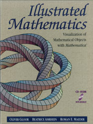 Illustrated Mathematics: Visualization of Mathematical Objects with Mathematica