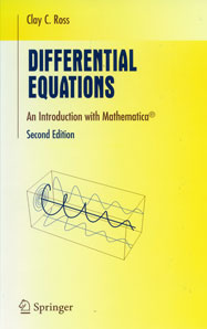 Differential Equations: An Introduction with <i>Mathematica</i>, Second Edition