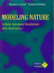 Modeling Nature: Cellular Automata Simulations with Mathematica