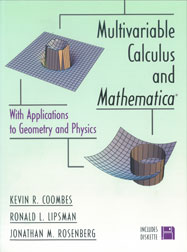 Multivariable Calculus and Mathematica: With Applications to Geometry and Physics