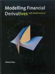 Modelling Financial Derivatives with Mathematica