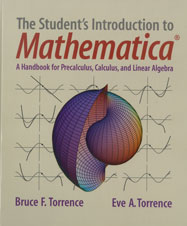 The Student's Introduction to Mathematica: A Handbook for Precalculus, Calculus, and Linear Algebra
