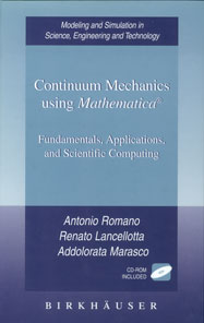 Continuum Mechanics using Mathematica: Fundamentals, Applications, and Scientific Computing