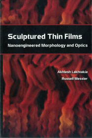 Sculptured Thin Films: Nanoengineered Morphology and Optics