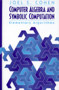Computer Algebra and Symbolic Computation: Elementary Algorithms