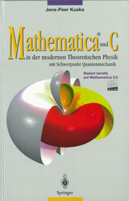 Mathematica und C in der modernen Theoretischen Physik mit Schwerpunkt Quantenmechanik
