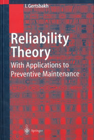Reliability Theory with Applications to Preventive Maintenance
