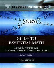 Guide to Essential Math, A Review for Physics, Chemistry and Engineering Students, second edition