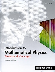 Introduction to Mathematical Physics: Methods & Concepts second edition