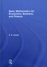 Basic Mathematics for Economics, Business, and Finance
