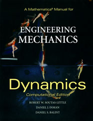 A Mathematica Manual for Engineering Mechanics, Dynamics, Computational Edition