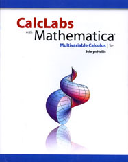 CalcLabs with Mathematica for Multivariable Calculus, Fifth Edition
