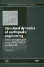 Structural Dynamics of Earthquake Engineering; Theory and Application using Mathematica and MATLAB