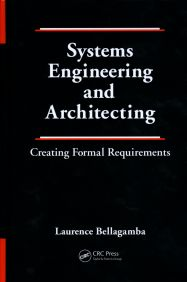 Systems Engineering and Architecting: Creating Formal Requirements