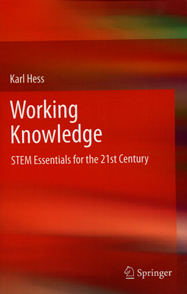 Working Knowledge, STEM Essentials for the 21st Century