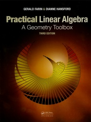 Practical Linear Algebra, A Geometry Toolbox, third edition
