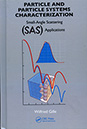 Particle and Particle Systems Characterization: Small-Angle Scattering (SAS) Applications