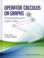 Operator Calculus on Graphs, Theory and Applications in Computer Science