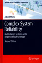 Complex System Reliability, Multichannel Systems with Imperfect Fault Coverage, second edition
