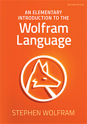 An Elementary Introduction to the Wolfram Language, Second Edition