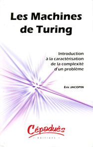 Les Machines De Turing - Introduction � La Caract�risation De La Complexit� D'un Probl�me