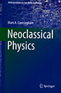 Neoclassical Physics