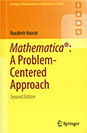 Mathematica: A Problem-Centered Approach, Second Edition
