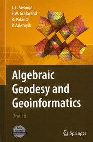 Algebraic Geodesy and Geoinformatics, second edition
