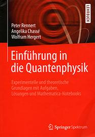 Einf�hrung in die Quantenphysik: Experimentelle und theoretische Grundlagen mit Aufgaben, L�sungen und Mathematica-Notebooks