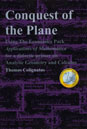 Conquest of the Plane, Using The Economics Pack Applications of Mathematica for a didactic primer on Analytic Geometry and Calculus