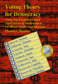 Voting Theory for Democracy, Using The Economics Pack Applications of Mathematica for Direct Single Seat Elections
