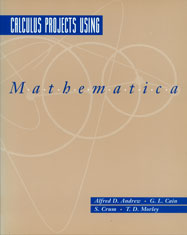 Calculus Projects Using Mathematica [1996 Edition]