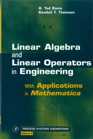 Linear Algebra and Linear Operators in Engineering, with Applications in Mathematica