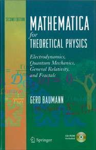 Mathematica for Theoretical Physics: Electrodynamics, Quantum Mechanics, General Relativity, and Fractals, Second Edition