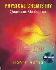 Physical Chemistry: Quantum Mechanics