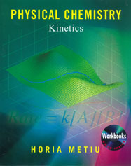 Physical Chemistry: Kinetics