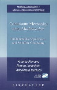 Continuum Mechanics using Mathematica: Fundamentals, Applications, and Scientific Computing