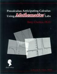 Precalculus: Anticipating Calculus Using Mathematica Labs