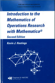 Introduction to the Mathematics of Operations Research with Mathematica, Second Edition