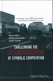 Challenging the Boundaries of Symbolic Computation: Proceedings of the 5th International Mathematica Symposium